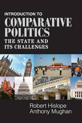 Introduction to Comparative Politics: The State and its Challenges (Hardback)