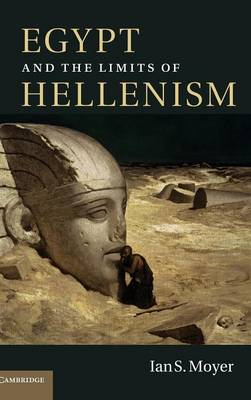 Egypt and the Limits of Hellenism (Hardback)