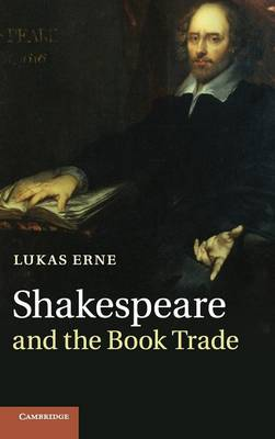 Shakespeare and the Book Trade (Hardback)