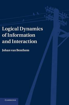 Logical Dynamics of Information and Interaction (Hardback)