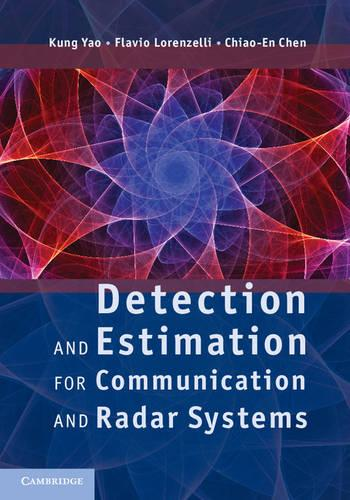 Detection and Estimation for Communication and Radar Systems (Hardback)