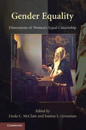 Gender Equality: Dimensions of Women's Equal Citizenship (Hardback)