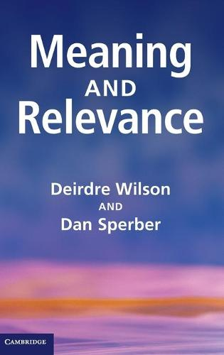 Meaning and Relevance (Hardback)