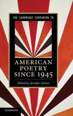 The Cambridge Companion to American Poetry since 1945 - Cambridge Companions to Literature (Hardback)