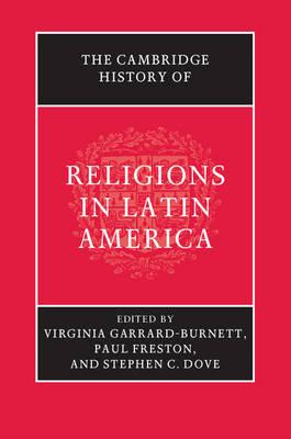 The Cambridge History of Religions in Latin America (Hardback)