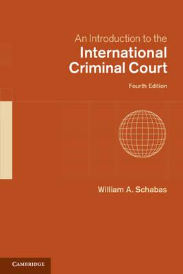 An Introduction to the International Criminal Court (Hardback)
