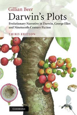 Darwin's Plots: Evolutionary Narrative in Darwin, George Eliot and Nineteenth-Century Fiction (Hardback)