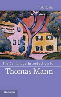 The Cambridge Introduction to Thomas Mann - Cambridge Introductions to Literature (Hardback)