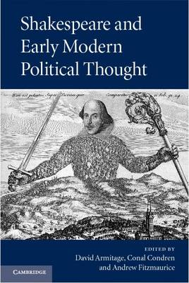 Shakespeare and Early Modern Political Thought (Hardback)