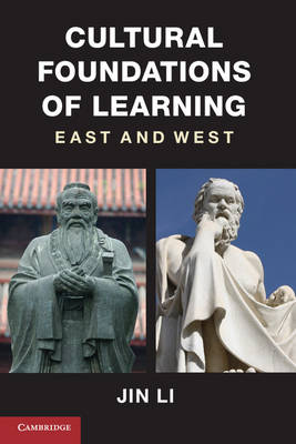 Cultural Foundations of Learning: East and West (Hardback)