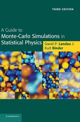 A Guide to Monte Carlo Simulations in Statistical Physics (Hardback)