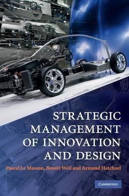 Strategic Management of Innovation and Design (Hardback)