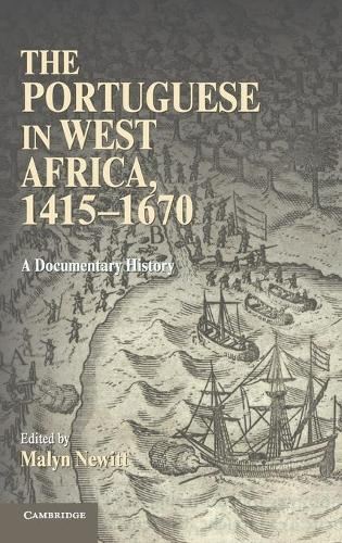 The Portuguese in West Africa, 1415-1670: A Documentary History (Hardback)