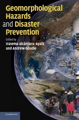 Geomorphological Hazards and Disaster Prevention (Hardback)