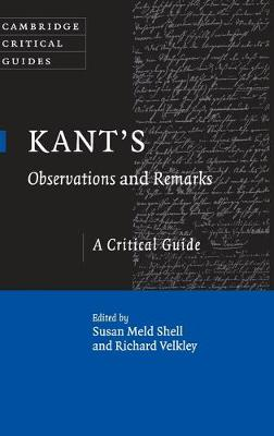 Kant's Observations and Remarks: A Critical Guide - Cambridge Critical Guides (Hardback)