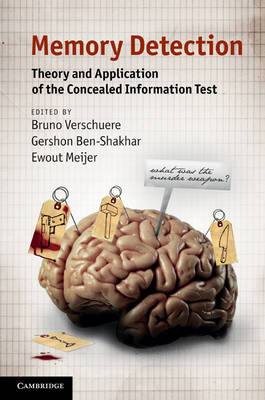 Memory Detection: Theory and Application of the Concealed Information Test (Hardback)