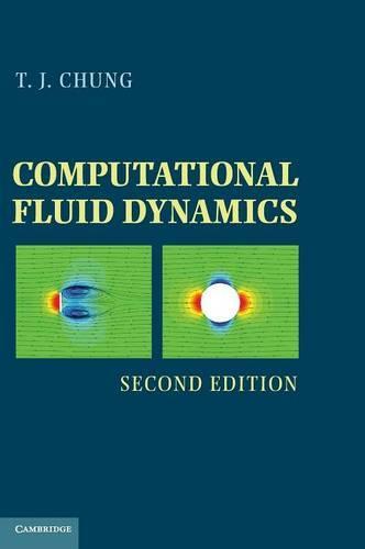 Computational Fluid Dynamics (Hardback)