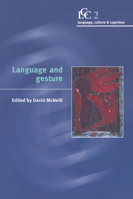 Language and Gesture - Language Culture and Cognition (Hardback)