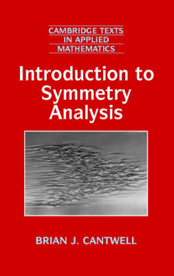 Introduction to Symmetry Analysis Hardback with CD-ROM - Cambridge Texts in Applied Mathematics 29
