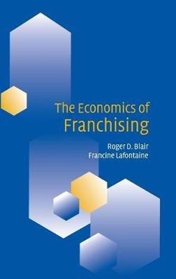 The Economics of Franchising (Hardback)