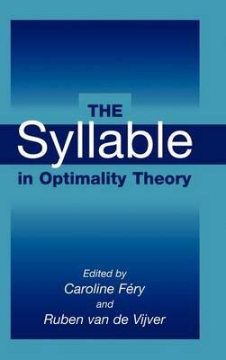 The Syllable in Optimality Theory (Hardback)