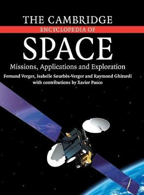 The Cambridge Encyclopedia of Space: Missions, Applications and Exploration (Hardback)