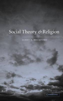 Social Theory and Religion (Hardback)