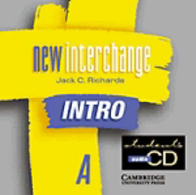 New Interchange Intro Student's CD A: No. A: English for International Communication (CD-Audio)