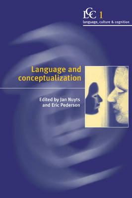 Language and Conceptualization - Language Culture and Cognition 1 (Paperback)