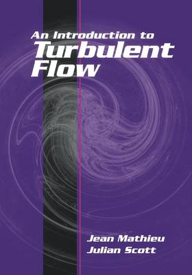 An Introduction to Turbulent Flow (Paperback)