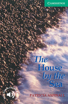 The House by the Sea Level 3 - Cambridge English Readers (Paperback)