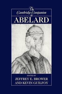 Cambridge Companions to Philosophy: The Cambridge Companion to Abelard (Paperback)