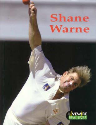 Livewire Real Lives Shane Warne - Livewires (Paperback)