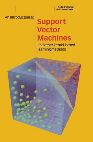 An Introduction to Support Vector Machines and Other Kernel-based Learning Methods (Hardback)