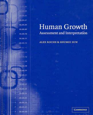 Human Growth: Assessment and Interpretation (Hardback)