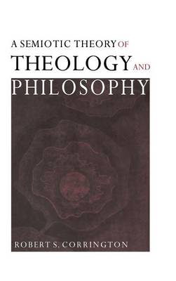 A Semiotic Theory of Theology and Philosophy (Hardback)