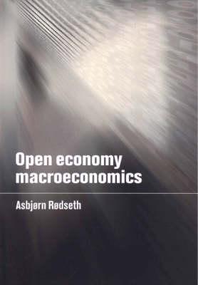Open Economy Macroeconomics (Hardback)