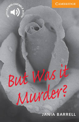 But Was it Murder? Level 4 - Cambridge English Readers (Paperback)