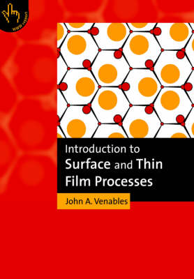 Introduction to Surface and Thin Film Processes (Paperback)