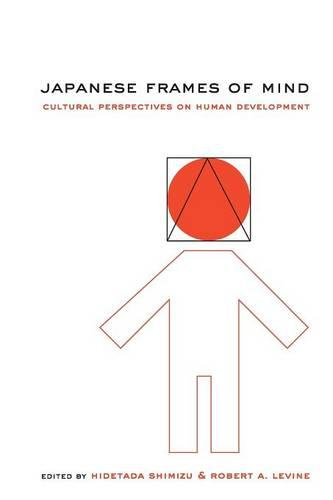 Japanese Frames of Mind: Cultural Perspectives on Human Development (Paperback)