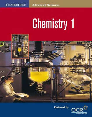 Chemistry 1 - Cambridge Advanced Sciences (Paperback)