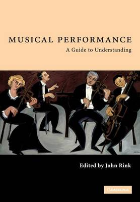 Musical Performance: A Guide to Understanding (Paperback)