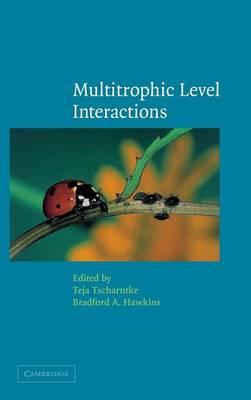 Multitrophic Level Interactions (Hardback)