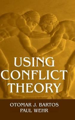 Using Conflict Theory (Hardback)