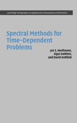 Spectral Methods for Time-Dependent Problems - Cambridge Monographs on Applied and Computational Mathematics 21 (Hardback)