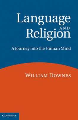 Language and Religion: A Journey into the Human Mind (Hardback)