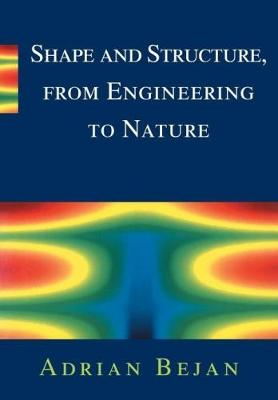 Shape and Structure, from Engineering to Nature (Paperback)