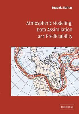 Atmospheric Modeling, Data Assimilation and Predictability (Paperback)