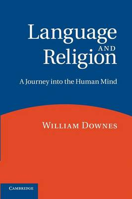 Language and Religion: A Journey into the Human Mind (Paperback)