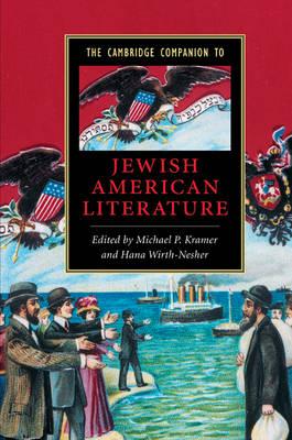 The Cambridge Companion to Jewish American Literature - Cambridge Companions to Literature (Paperback)